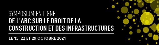 Symposium en ligne de l'ABC sur le droit de la construction et des infrastructures