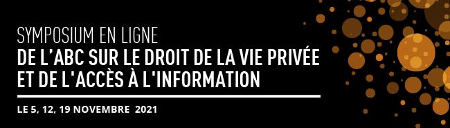 Symposium en ligne de l'ABC sur le droit de la vie privée et de l'accès à l'information